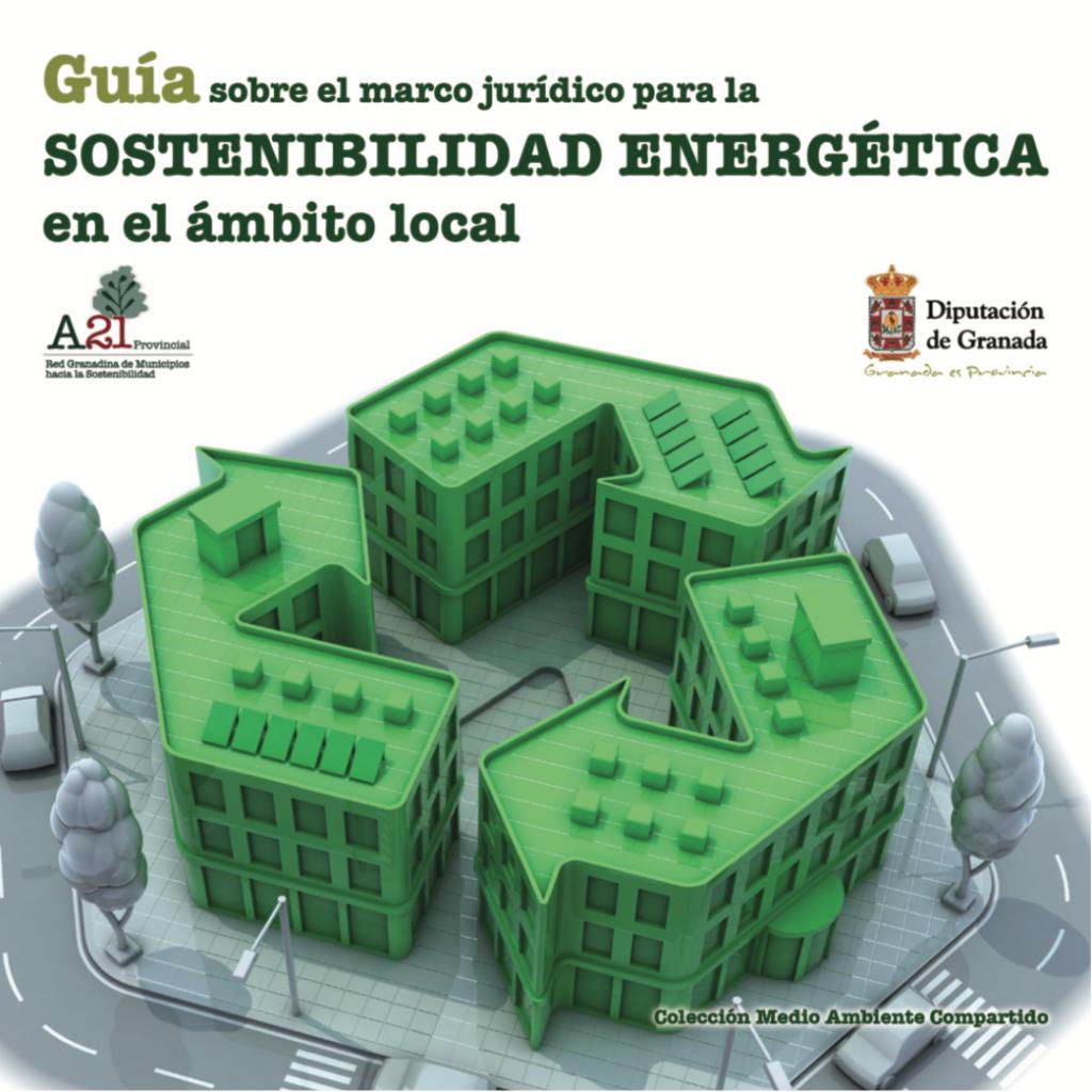 Pub Guia Sobre El Marco Juridicoparalasostenibilidadenergetica Granada Energia